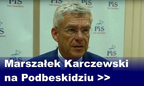 Marszałek Karczewski na Podbeskidziu