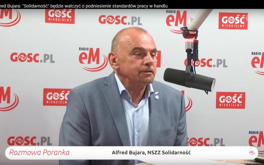 """Radio eM: Alfred Bujara: """"Solidarność"""" będzie walczyć o podniesienie standardów pracy w handlu"""